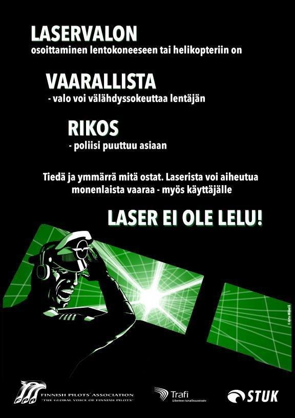 Pimeys houkuttaa kokeilemaan - laserosoittimet aiheuttavat vakavia vaaratilanteita