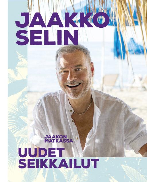 *Jaakko Selin: Jaakon matkassa – uudet seikkailut (Readme)