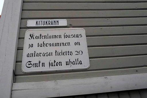 """Kitukrannilla on tahraaminen """"ankarasti kieletty 20 Smk:n sakon uhalla""""!"""